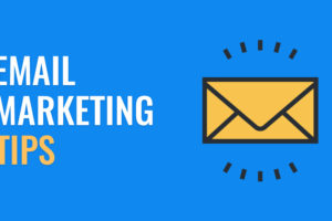 Four Tips to Help You Get Started with Email Marketing