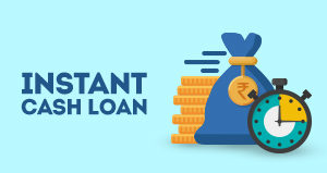 4 Benefits of Instant Cash Loans which You Probably Didn't Know